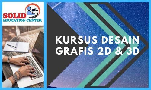 Kursus Desain Gambar 2D dan 3D
